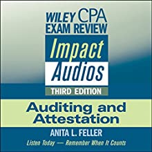 Wiley CPA Exam Review Impact Audios: Auditing and Attestation, 3rd Edition Lecture by Anita L. Feller