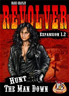 Revolver: Hunt the Man Down (Expansion 1.2)