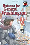 img - for Buttons for General Washington (Carolrhoda on My Own Book.) book / textbook / text book