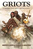 img - for Griots: A Sword and Soul Anthology book / textbook / text book