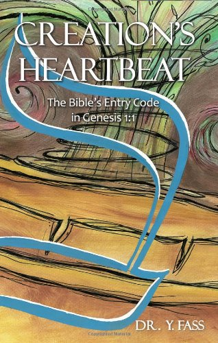 Creation's Heartbeat: the Bible's Entry Code in Genesis 1:1