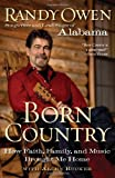 img - for Born Country: How Faith, Family, and Music Brought Me Home book / textbook / text book