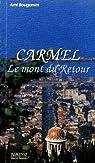 Carmel, le mont du retour