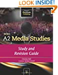 WJEC A2 Media Studies: Study and Revi...