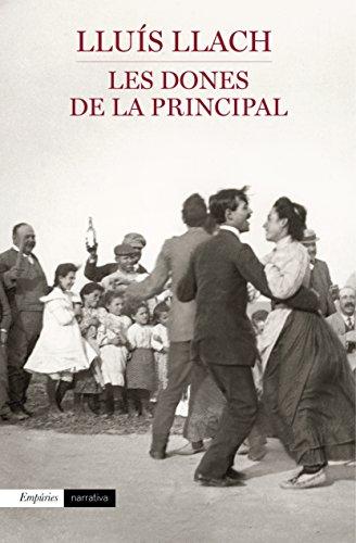 LES DONES DE LA PRINCIPAL