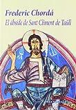 img - for El  bside de Sant Climent de Ta ll book / textbook / text book