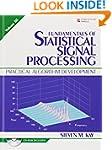 Fundamentals of Statistical Signal Pr...