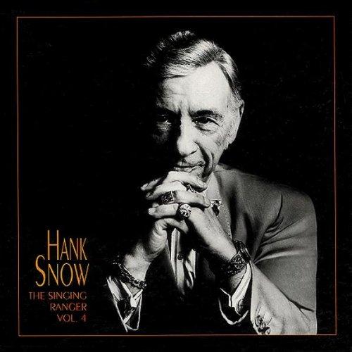 Hank Snow - The Singing Ranger, Vol. 4 - Zortam Music