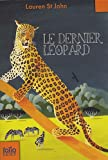 echange, troc Lauren St John - Le dernier léopard