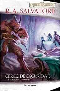 Cerco de Oscuridad: R.A. SALVATORE: 9788448005771: Amazon.com: Books