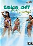 Take Off To Pattaya