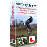 CBT, Compulsory Basic Training, for Motorcycles and Scootersby Steve Guest