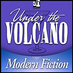 Under The Volcano | [Malcolm Lowry]