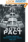 Auto Pact: Creating a Borderless Nort...
