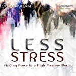 Less Stress: Finding Peace in a High Pressure World | Chip Ingram