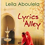 Lyrics Alley: A Novel | Leila Aboulela