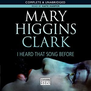 I Heard that Song Before | [Mary Higgins Clark]