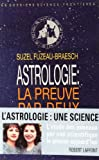 img - for Astrologie, la preuve par deux (Les Dossiers Science-frontieres) (French Edition) book / textbook / text book