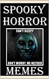 Spooky Horror Memes: Scary Gothic Memes - Scary Books