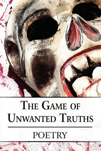 The Game of Unwanted Truths