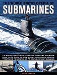 The World Encyclopedia of Submarines:...