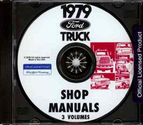1979 FORD TRUCK & PICKUP FACTORY REPAIR SHOP & SERVICE MANUAL CD - F-100, F-150, F-250, F-350, long and short beds, Super Cabs and Crew Cabs; Bronco 79 (Ford F100 79 compare prices)