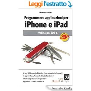 Programmare applicazioni per iPhone e iPad (Digital LifeStyle Pro)