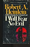 I Will Fear No Evil (0425020851) by Heinlein, Robert A.