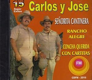 Carlos Y Jose 15 Super Exitos Cd
