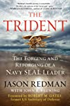 The Trident: The Forging and Reforgin…