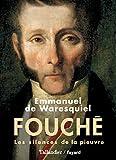 echange, troc Emmanuel de Waresquiel - Fouché : Les silences de la pieuvre