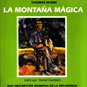 La Montana Magica [The Magic Mountain] Audiobook