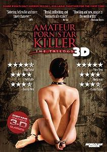 Amateur Porn Star Killer - The Trilogy in 3D (2 Disc Limited Edition)