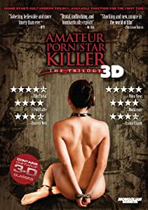 Amateur Porn Star Killer - The Trilogy in 3D (2 Disc Limited Edition)