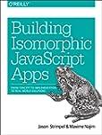 Building Isomorphic Javascript Apps:...