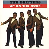 Up On The Roof (Single/LP Version) ~ The Drifters