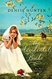 The Accidental Bride (A Big Sky Romance) (1595548025) by Denise Hunter