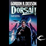 Dorsai!: Dorsai Series, Book 1 (       UNABRIDGED) by Gordon R. Dickson Narrated by Stefan Rudnicki