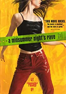 A Midsummer Night's Rave Movie Poster (27 x 40 Inches - 69cm x 102cm) (2002) -(Andrew Keegan)(Chad Lindberg)(Lauren German)(Corey Pearson)(Sunny Mabrey)(Matt Czuchry)