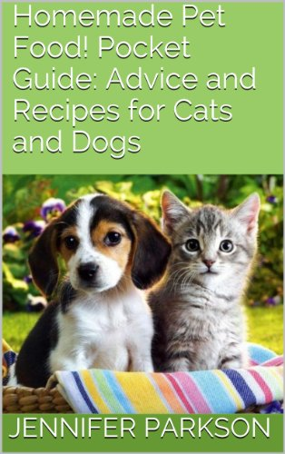 homemade-pet-food-pocket-guide-advice-and-recipes-for-cats-and-dogs