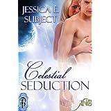 Celestial Seduction (1Night Stand Book 17) ~ Jessica E. Subject