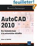 AutoCAD 2010 - Des fondamentaux � la...