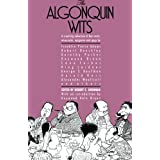 The Algonquin Wits: Bon Mots, Wisecracks, Epigrams and Gags ~ Robert E. Drennan