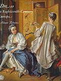 Dress in Eighteenth-Century Europe 1715-1789 (Revised Edition)