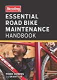 img - for Bicycling Essential Road Bike Maintenance Handbook book / textbook / text book