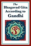 img - for The Bhagavad Gita According to Gandhi book / textbook / text book