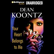 Your Heart Belongs to Me | [Dean Koontz]