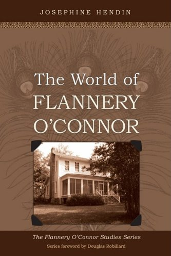 The World of Flannery O'Connor, JOSEPHINE HENDIN