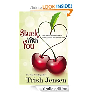 Kindle Book Bargain: Stuck With You, by Trish Jensen. Publisher: Bell Bridge Books (January 3, 2012)