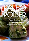 img - for Paleo Power - Paleo Craving and Paleo Lunch Ideas- 2 Book Pack book / textbook / text book